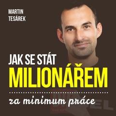 Jak se stát milionářem za minimum práce aneb 16 důvodů proč investovat do nemovitostí