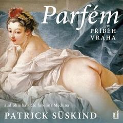 Parfém – příběh vraha