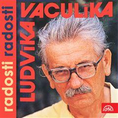 Ludvíka Vaculíka radosti radosti